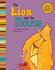 Lion and the Mouse: A Retelling of Aesop's Fable