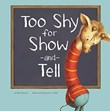 Too Shy for Show-and-Tell