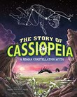 Story of Cassiopeia: A Roman Constellation Myth