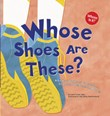 Whose Shoes Are These?: A Look at Workers' Footwear - Slippers, Sneakers, and Boots