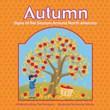 Autumn: Signs of the Seasons Around North America