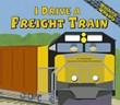 I Drive a Freight Train