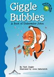 Giggle Bubbles: A Book of Underwater Jokes