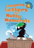 Laughing Letters and Nutty Numerals: A Book of Jokes About ABCs and 123s