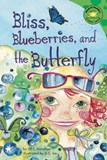 Bliss, Blueberries, and the Butterfly