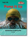 Pump It Up: Respiration and Circulation