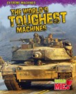 The World's Toughest Machines