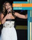 Beyoncé: A Life in Music