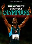 The World's Greatest Olympians