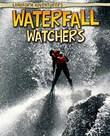 Waterfall Watchers