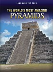 World's Most Amazing Pyramids