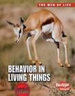 Behavior in Living Things