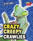 Crazy Creepy Crawlies