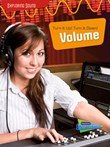 Turn It Up!&#59; Turn It Down!: Volume