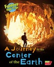 A Journey to the Center of the Earth: Fantasy Science Field Trips