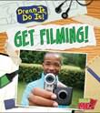 Get Filming!