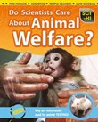 Do Scientists Care About Animal Welfare?