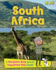 South Africa: A Benjamin Blog and His Inquisitive Dog Guide