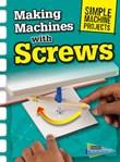 Making Machines with Screws