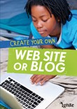 Create Your Own Web Site or Blog