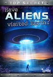 Have Aliens Visited Earth?