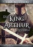 Did King Arthur Exist?