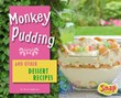 Monkey Pudding and Other Dessert Recipes