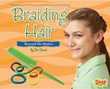 Braiding Hair: Beyond the Basics