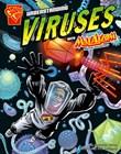 Understanding Viruses with Max Axiom, Super Scientist