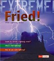 Fried!: When Lightning Strikes
