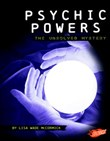 Psychic Powers: The Unsolved Mystery
