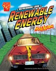 Refreshing Look at Renewable Energy with Max Axiom, Super Scientist