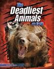 The Deadliest Animals on Earth