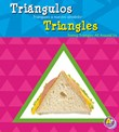 Triángulos/Triangles: Triángulos a nuestro alrededor/Seeing Triangles All Around Us