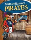 Pirates: Truth and Rumors