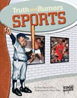 Sports: Truth and Rumors