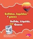 Sólidos, líquidos y gases/Solids, Liquids, and Gases