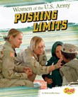 Women of the U.S. Army: Pushing Limits