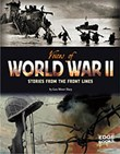 Voices of World War II: Stories from the Front Lines