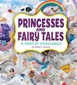 Princesses and Fairy Tales: A Spot-It Challenge