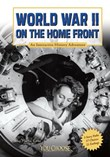 World War II on the Home Front: An Interactive History Adventure