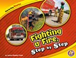 Fighting a Fire, Step by Step