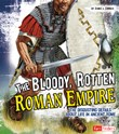 Bloody, Rotten Roman Empire: The Disgusting Details About Life in Ancient Rome