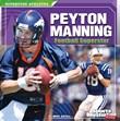 Peyton Manning: Football Superstar