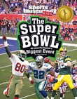 The Super Bowl: All about Pro Football's Biggest Event