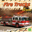Fire Trucks in Action