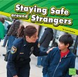 Staying Safe around Strangers