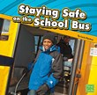 Staying Safe on the School Bus