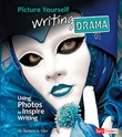 Picture Yourself Writing Drama: Using Photos to Inspire Writing