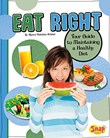 Eat Right: Your Guide to Maintaining a Healthy Diet